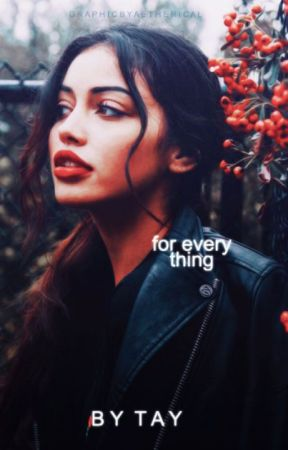 For Everything by des-astres