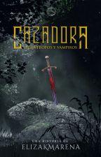 Cazadora: Licántropos y Vampiros by ElizaKmarena