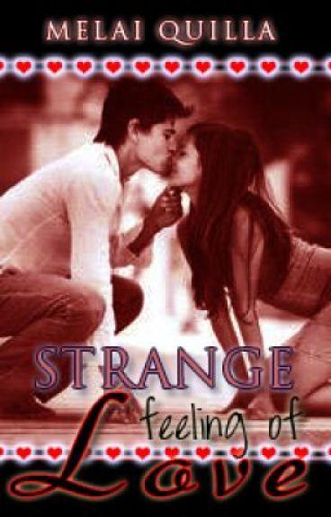 Strange Feeling of Love