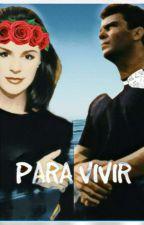 PARA VIVIR by Viianeth94