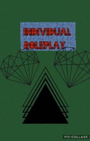 Individual roleplay  by slowly_losing_mymind