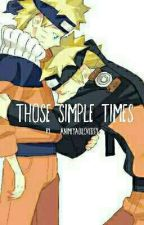 Those Simple Times_B1 by HyperAshE
