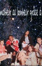 Du malheur au bonheur grâce à eux  (kids united) by phoenix_2923