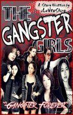 The  Gangster Girls {Short-Story} by iLuVtoShiro