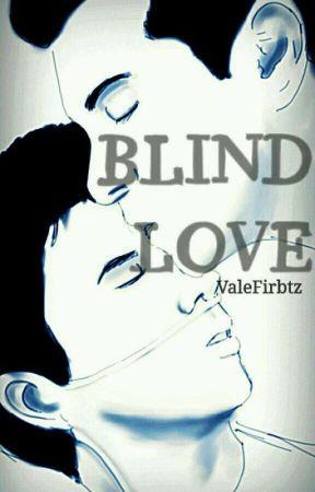 Blind Love [Wigetta] by ValeFirbtz