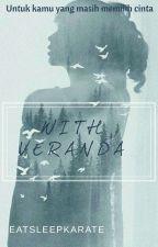 WITH VERANDA by eatsleepkarate