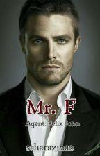 Mr. F ( Agent: Felix John ) COMPLETED  by saharazina2