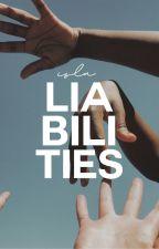 liabilities by glassdiamonds