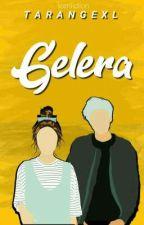 #3- Gelera by Tarangexl
