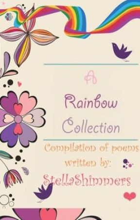 A Rainbow Collection // Oh My Poems! by StellaShimmers