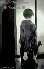 Sonate Pour Deux ✺ Ereriren ✺ by Yamik0_83