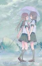 The Cold Rain (Lesbian Stories) by Mochiino