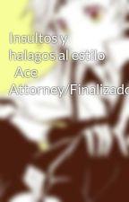 Insultos y halagos al estilo   Ace Attorney by BeatrizGraa0