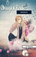 Chuuya x Reader OneShot by Miss_Nakahara