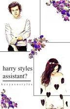 Harry Styles Assistant? // h.s by kezyaxostyles