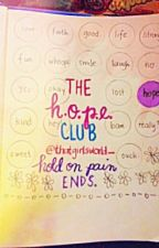 The H.O.P.E. Club {EDITING} by thatgirlsworld_