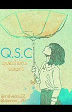 Q.S.C  by rahmaa22