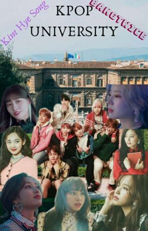 KPOP UNIVERSITY (A BANGTWICE FF) by KrystelFlores029