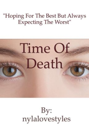Time of death by nylalovestyles