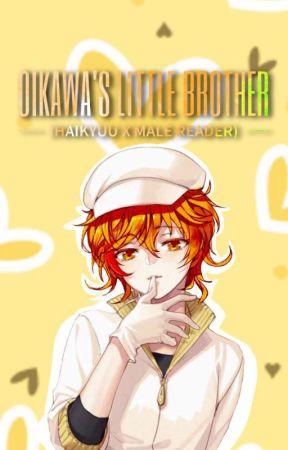 Oikawa's little brother { haikyuu x male reader } by otaku_katsuo