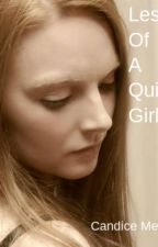 Lessons Of A Quiet Girl by CandiceMeredith