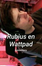 『Rubius en Wattpad』 by Agus_Doblas