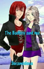 The Badboy And Me by Swandelena