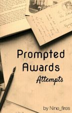 Prompted Awards Attempts by Nine_fires