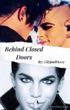 Behind Closed Doors by LilypadD007