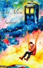 My Alien Savior by AllonsyAmy