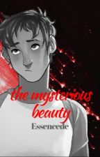 The Mysterious Beauty ❦ Klance AU [Voltron WA 2017] by Essencede