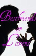 Bestfriends or Lovers by raemichellepampolina
