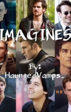 Imagines by HauntedVamps_