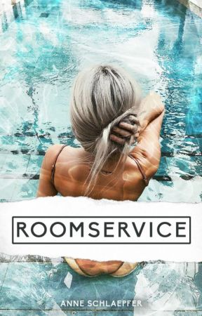 ROOMSERVICE by annepanne92
