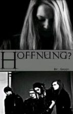 Hoffnung?! (TH FF) by xsasxsyx