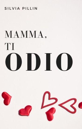 Фильм ti odio mamma