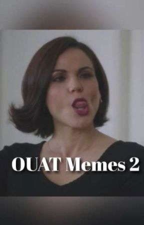OUAT Memes 2 by OnceUponADreamtm