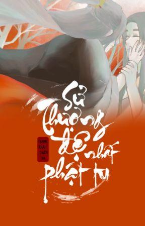 [EDIT Quyển 1 - Quyển 2] Sử Thượng Đệ Nhất Phật Tu - Thanh Khâu Thiên Dạ by FujoshiNinja