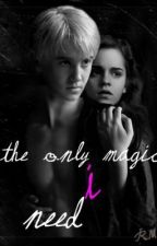 The Only Magic I Need by turdckekskkskes