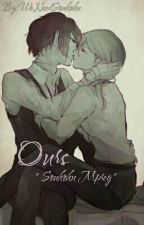 Ours {Soukoku mpreg} by WeNeedSoukoku