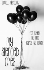 My Silenced Cries by Love_Albrecht