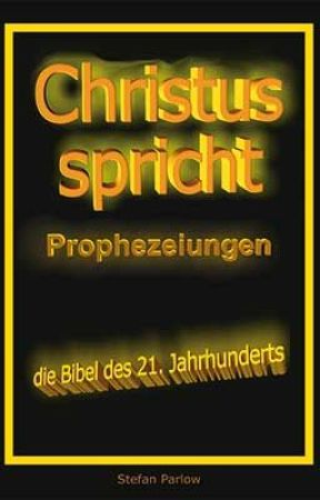 christus spricht prophezeiungen die bibel des 21 jahrhunderts wattpad. Black Bedroom Furniture Sets. Home Design Ideas
