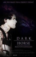 Dark Horse. by beautifuldreeams