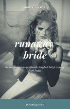 RUNAWAY BRIDE (#JAPAN VERSION) ✅ by dindinthabita