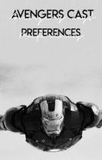 Avengers Cast Preferences by mrshollandxx