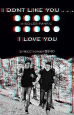 I Don't Like You...... I Love You (Scott/Stiles Fan Fic) by Directioner5340