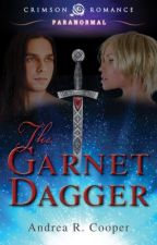 The Garnet Dagger - Fantasy/ Paranormal Romance Book 1 by AndreaCooper1