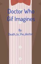 ~døćtør ŵhø gìf ìmágìñéś~ by death_to_the_doctor