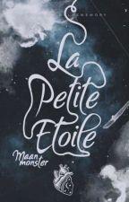 La Petite Étoile by MaanMonster