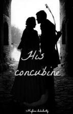 His concubine by MeghnaChakraborty